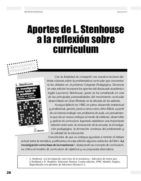 Modelo Curricular De Stenhouse aportes de stenhouse qa las reflexi 243 n sobre