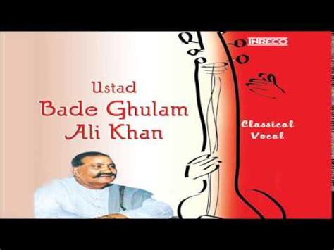 Baju Band Khul Khul Lyrics Meaning best of hindustani classical bade ghulam ali khan begum akhtar alauddin khan vilayat