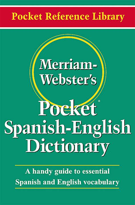 merriam webster english dictionary free download full version merriam webster s spanish english dictionary jc