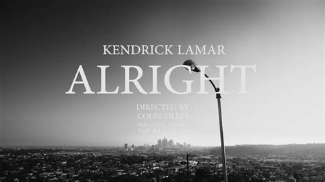 Dont Forget The Detox Kendrick Lamar by Kendrick Lamar Releases Official For Alright