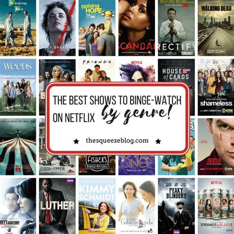best on netflix best shows to binge on netflix by genre the squeeze