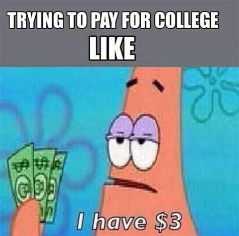 Funny College Memes - 45 best true college life images on pinterest ha ha