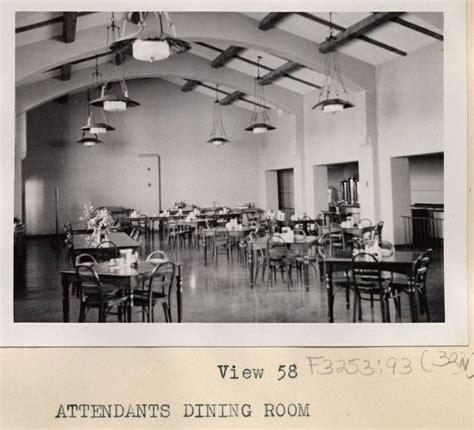 Dining Room Attendant Edmonton 111 Best Camarillo State Mental Institution Ca Images On