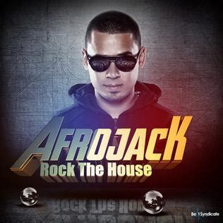 afrojack house music rock the house afrojack song wikipedia