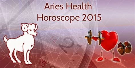 aries health horoscope 2015