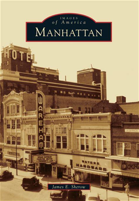 Novel Manhattan For Two manhattan by e sherow arcadia publishing books