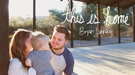 this is home bryan lanning official