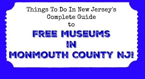Monmouth County Nj Records Free Museums In Monmouth County Nj Things To Do In New Jersey