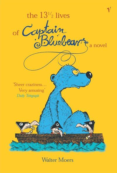 the lives of penguins books the 13 5 lives of captain bluebear by walter moers
