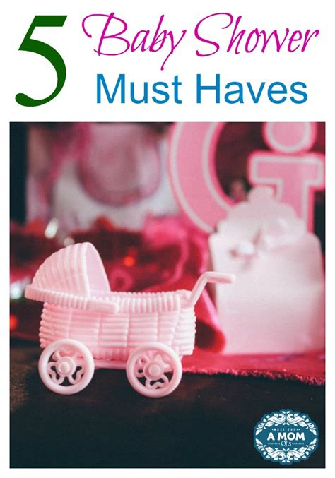 five awesome baby shower must haves sharetheluv