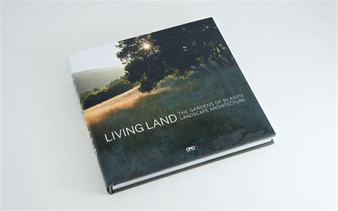 landscape book layout living land blasen landscape architects circular studio
