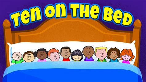 the bed song ten on the bed nursery rhyme video activity the