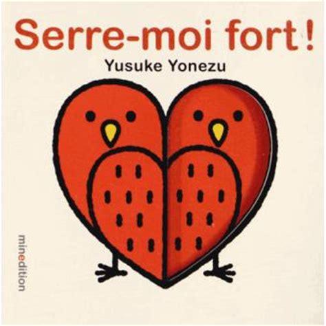 serre moi fort serre moi fort reli 233 yusuke yonezu achat livre