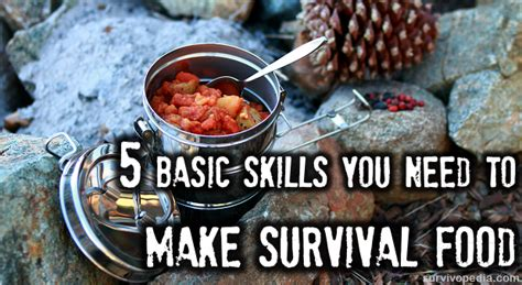 what basic skills do i need to build my own house quora 5 basic skills you need to make survival food the