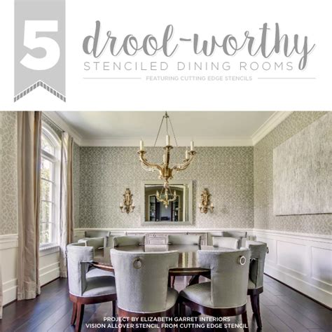 drool worthy dining rooms decorated with stencils stencil