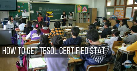 how to get certification how to get tesol certified goabroad