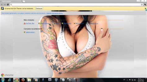 Google Themes Hot Girl | tema sexy para google chrome 2015 youtube