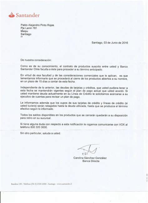 carta formal termino de contrato santander banefe envio de aviso de termino de contrato de cuenta malo reclamos cl