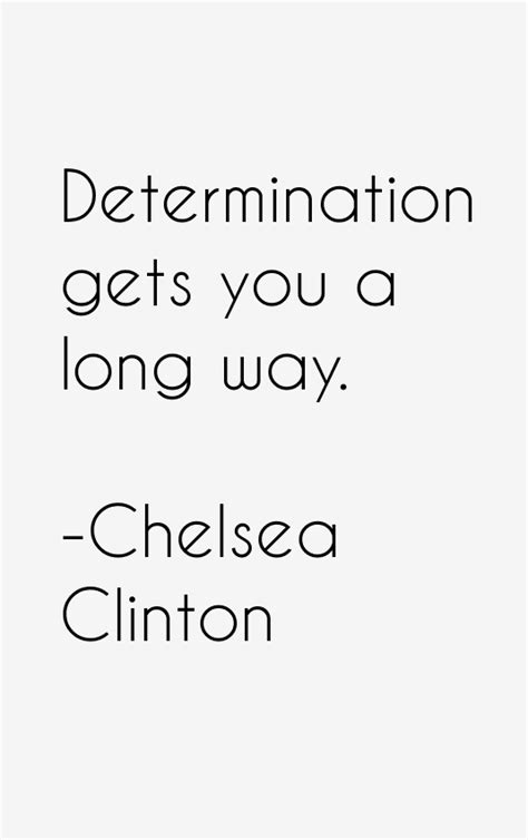 chelsea quotes chelsea clinton quotes image quotes at relatably com