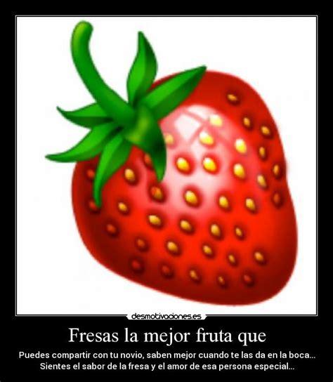 imagenes con frases fresas frases relacionadas con fruta solo a los 225 rboles con
