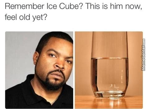 Ice Cube Meme - ice cube memes best collection of funny ice cube pictures