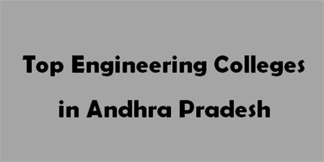 Top Mba Colleges In Andhra Pradesh by Top Engineering Colleges In Andhra Pradesh 2015 2016