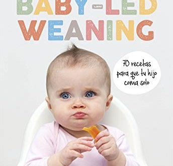 libro the baby led weaning quick descargar baby led weaning pdf y epub al dia libros