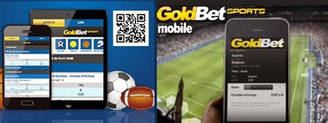 goldbet mobile goldbet mobile scommesse su cellulari smartphone e
