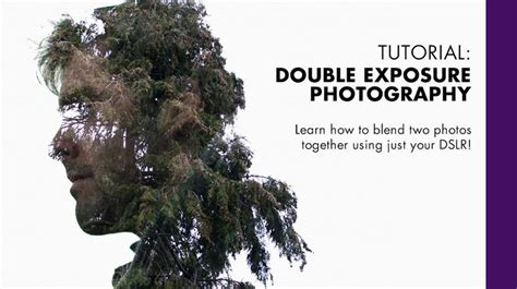 tutorial multi exposure double exposure photography tutorial www imgkid com