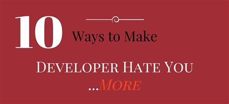 10 Ways To Make A Go You by 10 Easy Ways To Make Developers You More