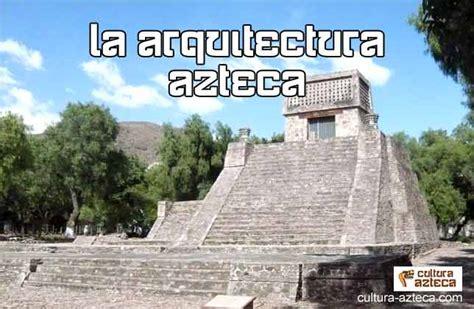 imagenes arquitectura azteca arquitectura azteca caracter 237 sticas materiales y s 237 mbolos