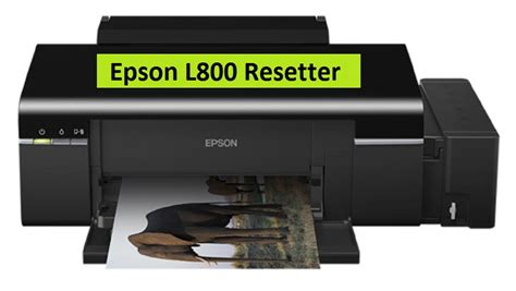 resetter for epson l800 reset waste ink pad counter epson l800 reset epson l800