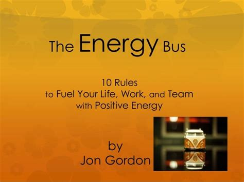the energy bus 10 best 25 energy bus ideas on jon gordon 10 rules of volleyball and bus tags