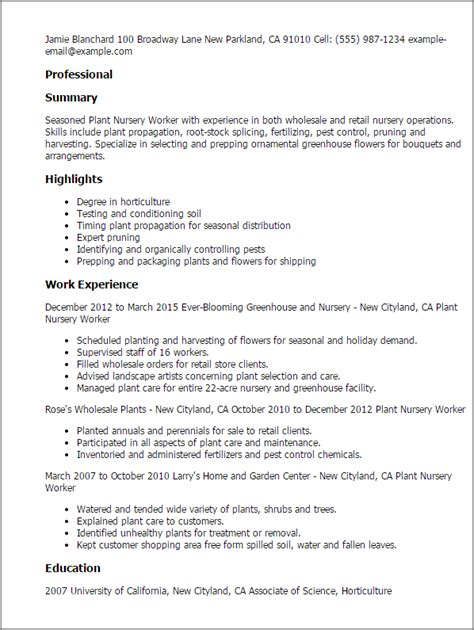 Plant Nursery Worker Sle Resume by Professional Plant Nursery Worker Templates To Showcase Your Talent Myperfectresume