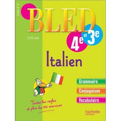 le bled italien lv2 cahier bled italien lv2 5e 4e 3e broch 233 collectif achat livre achat prix fnac
