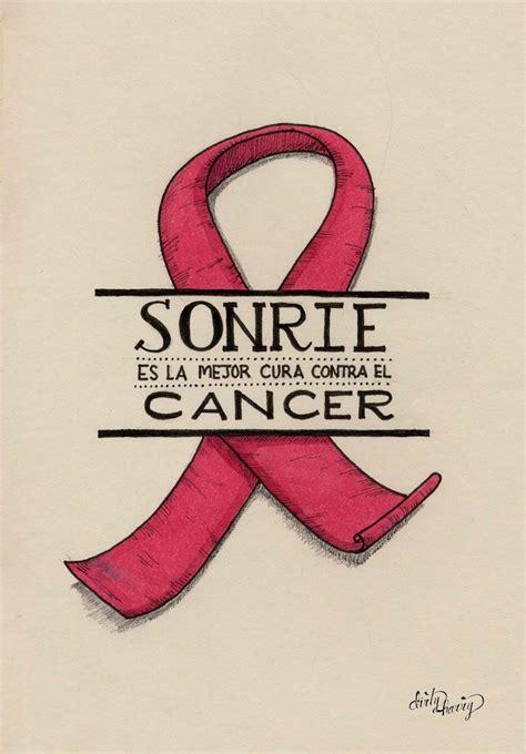 frases cortas contra el cancer sonr 237 e es la mejor cura contra el cancer www dirtyharry