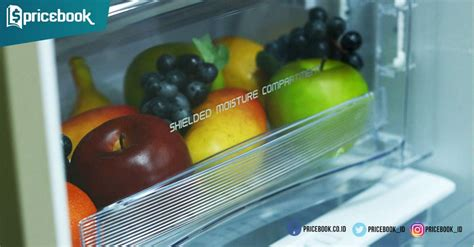 Kulkas Polytron Belleza 3 Prm 21qs tips menyimpan buah dan sayuran di kulkas agar segar 2x