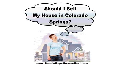 sell my house should i sell my house in colorado springs or anywhere