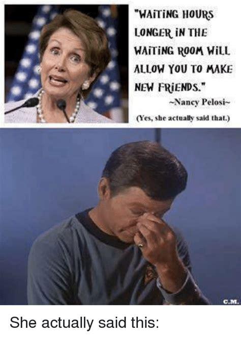 Nancy Meme - 25 best memes about nancy pelosi nancy pelosi memes