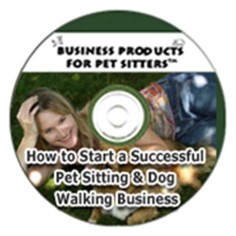 how to start a walking business how to start a pet sitting and walking business the six figure pet sitting