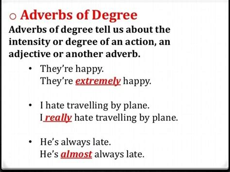 what are exles of adverbs of degree quora