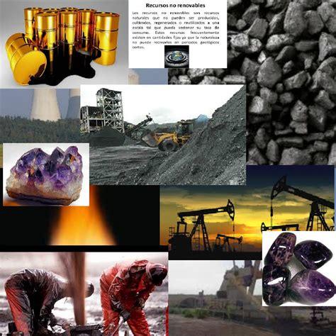 imagenes recursos naturales no renovables ciencia tecnolog 237 a sociedad y valores recursos naturales