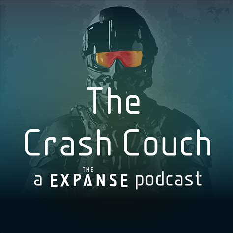 on the couch podcast pod fanatic podcast crash couch an expanse podcast