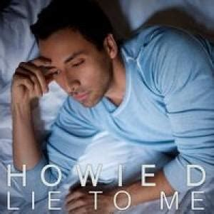 your is a lie testo howie d lie to me traduzione in italiano testo e