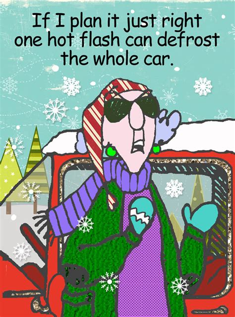 funny quotes on hot flashes maxine cartoons about snow images