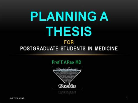 thesis in medicine planning a thesis by students authorstream