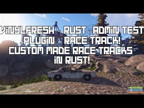 Don Track Rust vinylfresh rust admin race track plugin custom