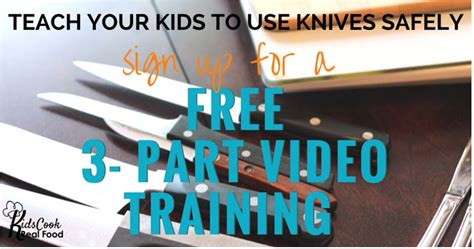 teaching your kids to use kitchen knives the truth about teach your kids how to use sharp knives safely menu