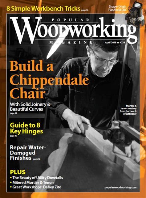 popular woodworking magazine april  digital edition