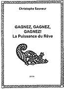 Nostra.fr : Gagnez, Gagnez, Gagnez ! La Puissance du Rêve
